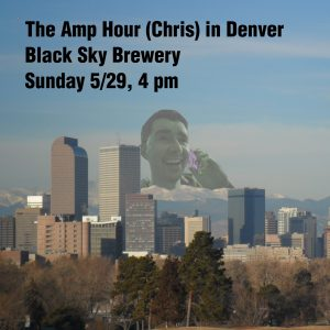 The Amp Hour (well, Chris) visits Denver!
